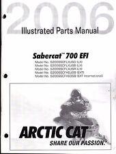 2006 ARCTIC CAT SNOWMOBILE SABERCAT 700 EFI PARTS MANUAL P/N 2257-404  (559)