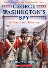George Washingtons Spy (Time Travel Adventures)