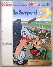 Astérix La Serpe d'Or 2b 1965 Coll. Pilote Uderzo Goscinny