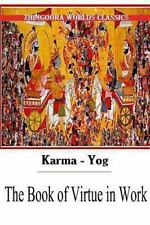 Karma-Yog the Book of Virtue in Work by Edwin Arnold (2012, Paperback)