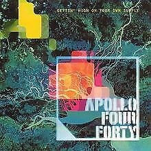 Gettin' High on Your Own Supply von Apollo Four Forty | CD | Zustand gut