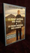 Octave  Nitkowski Le Front National des Villes et Le Front National des Champs