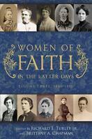 Women of Faith in the Latter Days, Volume 3: 1846-