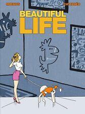 BEAUTIFUL LIFE  Moebius 14 dessins inédits Giraud & Cattaneo , éo NEUF ZANPANO
