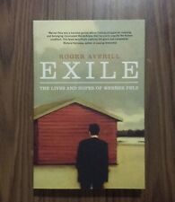 Exile: The Lives and Hopes of Werner Pelz by Roger Averill (Paperback, 2012)