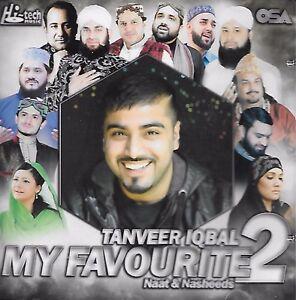 TANVEER IQBAL - MY FAVOURITE NAATS & NASHEEDS 2 - LATEST NAAT CD