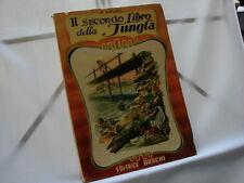 (Kipling) Il secondo libro della jungla 1959 Boschi .