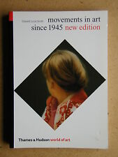 Movements in Art Since 1945. By Edward Lucie-Smith. 2001 PB