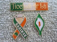 """Saoirse"" ""Tiocfaidh Ar La"" & Easter Lily Freedom 3Pc Pin Set AOH St Patricks"