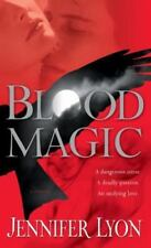 Blood Magic : A Novel by Jennifer Lyon (2009, Paperback)