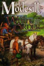 The White Order (Saga of Recluce) - Hardcover By Modesitt Jr., L. E. - GOOD