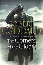 Goddard, Robert, The Corners of the Globe: (The Wide World - James Maxted 2), Ve