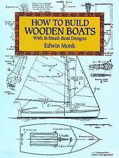 How to Build Wooden Boats: With 16 Small-Boat Designs Dover Woodworking