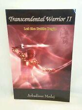 Transcendental Warrior II : Let the Battle Begin by Arkadiusz Madej (2006,...