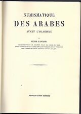 * LANGLOIS, Numismatique des Arabes avant l'islamisme, Paris/Londres, 1859(1976)