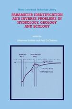 Parameter Identification and Inverse Problems in Hydrology, Geology and...