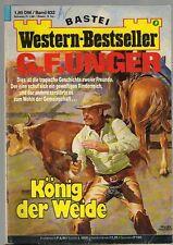 G.F.UNGER / KÖNIG DER WEIDE / Western Bestseller Nr. 833