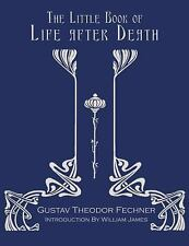 New, The Little Book Of Life After Death, Gustav Theodor Fechner, Book