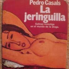 La jeringuilla/ Pedro Casals/ Editorial Planeta/ Primera edición/ 1986