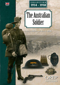 The Australian Soldier by L Brown & M Le Moal (Collection 1914-1918)