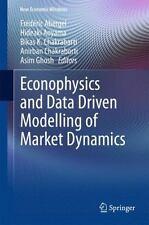 New Economic Windows: Econophysics and Data Driven Modelling of Market...