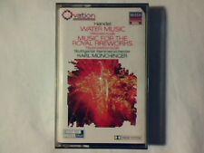 KARL MUNCHINGER Handel: Water music - Music for the royal fireworks mc cassette