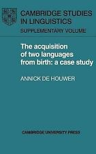 The Acquisition of Two Languages from Birth: A Case Study (Cambridge S-ExLibrary