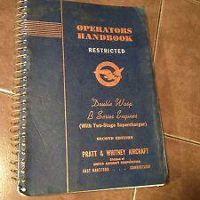 Pratt & Whitney Double Wasp B Series with Supercharger Operators Handbook