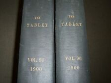 1900 THE TABLET A WEEKLY NEWSPAPER & REVIEW 2 BOUND VOLUMES 95 & 96 - R 1063