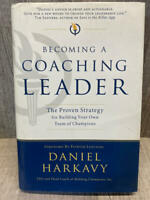 Becoming a Coaching Leader: First Edition; SIGNED;