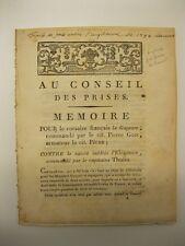 Au Conseil des prises.Memoire pour le corsaire francais la Gageure, corsari