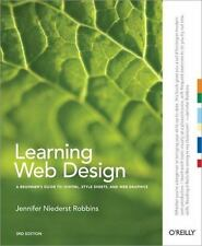 Learning Web Design: A Beginner's Guide to (X)HTML, StyleSheets, and-ExLibrary