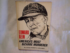 EDWARD ED GEIN AMERICA'S MOST BIZARRE MURDERER HARDCOVER,cannibalism,plainfield