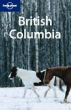 British Columbia (Lonely Planet Country & Regional Guides), Ver Berkmoes, Ryan,