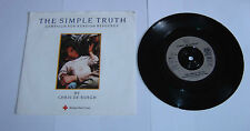 "Chris De Burgh The Simple Truth 7"" Single A1U B1U Pressing - EX"