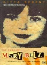 The Case Of Mary Bell: A Portrait of a Child Who Murdered,Gitta Sereny
