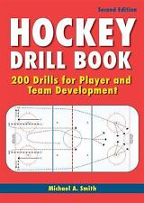 Hockey Drill Book : 200 Drills for Player and Team Development by Michael A....