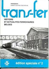TRANSFER   Edition spéciale n° 2     -  1984   SNCB - NMBS