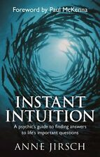 Instant Intuition: A psychic's guide to finding answers to lif ,.9780749929213