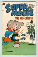 Super Mouse: The Big Cheese #24 April 1953 G/VG