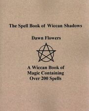 Spell Book of Wiccan Shadows, Paperback by Flowers, Dawn, Brand New, Free shi...
