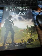 2008 Fall With Honor A Novel of the Vampire Earth by E.E. Knight