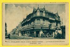 cpa LE TOUQUET PARIS PLAGE Excelsior Hôtel Rue de MOSCOU è Jean MELNIKOFF, PARIS