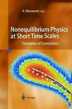 Nonequilibrium Physics at Short Time Scales : Formation of Correlations...