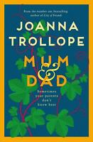 Mum & Dad by Joanna Trollope New Hardcover Book