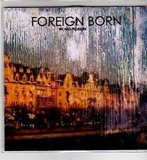 (CI255) Foreign Born, We Had Pleasure - 2005 DJ CD