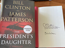 Bill Clinton and James Patterson signed Book The President's Daughter 1st Ed