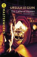 The Lathe Of Heaven (S.F. Masterworks), Ursula Le Guin, New