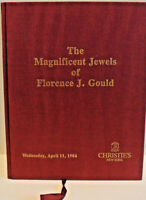 THE MAGNIFICENT JEWELS OF FLORENCE J GOULD AUCTION CATALOGUE - APRIL 1984