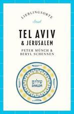 Tel Aviv und Jerusalem – Lieblingsorte von Peter Münch (2018, Taschenbuch)